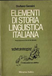 ELEMENTI DI STORIA LINGUISTICA ITALIANA