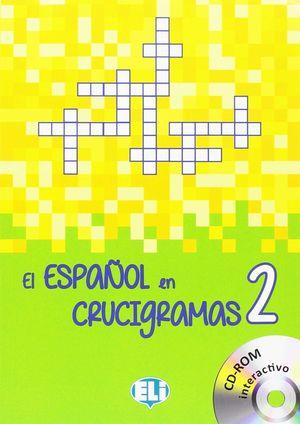 EL ESPAÑOL EN CRUCIGRAMAS, 2 (CON CD-ROM)