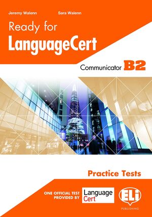 READY FOR LANGUAGE CERT B2 COMMUNICATOR PRACTICE TESTS