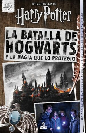 HARRY POTTER. BATALLA DE HOGWARTS