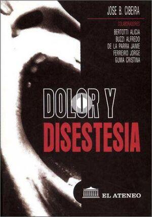 DOLOR Y DISESTESIA