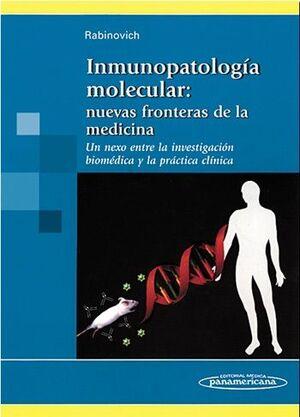 INMUNOPATOLOGÍA MOLECULAR: NUEVAS FRONTERAS DE LA MEDICINA