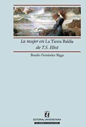 LA MUJER EN LA TIERRA BALDIA DE T.S. ELIOT