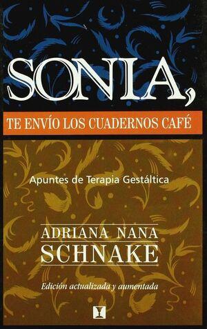 SONIA, TE ENVIO LOS CUADERNOS CAFE APUNTES DE TERAPIA GESTALTICA