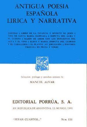 ANTIGUA POESIA ESPAÑOLA LIRICA Y NARRATIVA
