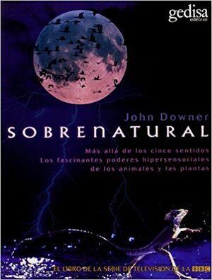 SOBRENATURAL. MAS ALLA DE LOS CINCO SENTIDOS