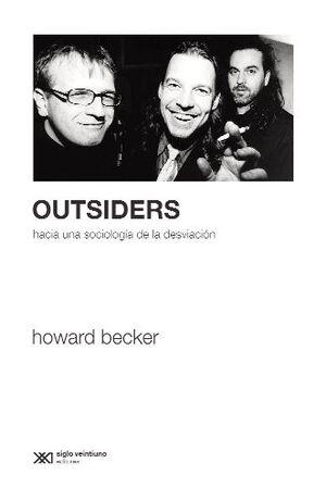OUTSIDERS. HACIA UNA SOCIOLOGÍA DE LA DESVIACIÓN
