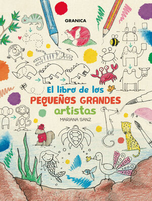 LIBRO DE LOS PEQUEÑOS GRANDES ARTISTAS, EL