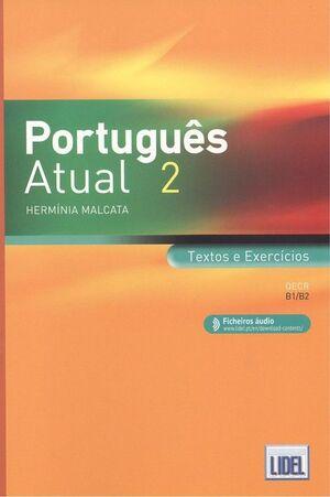 PORTUGUES ATUAL 2 TEXTOS E EXERCICIOS  (B1/B2)