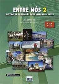 ENTRE NÓS 2, MÉTODO PORTUGUÉS HISPANOFALANTES (QECR B1)