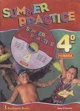 SUMMER PRACTICE + CD 4º PRIMARIA